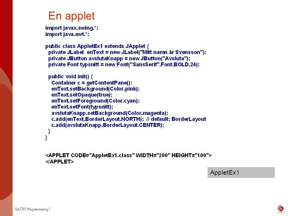 DA7351 Programmering 1 En applet AppletEx1