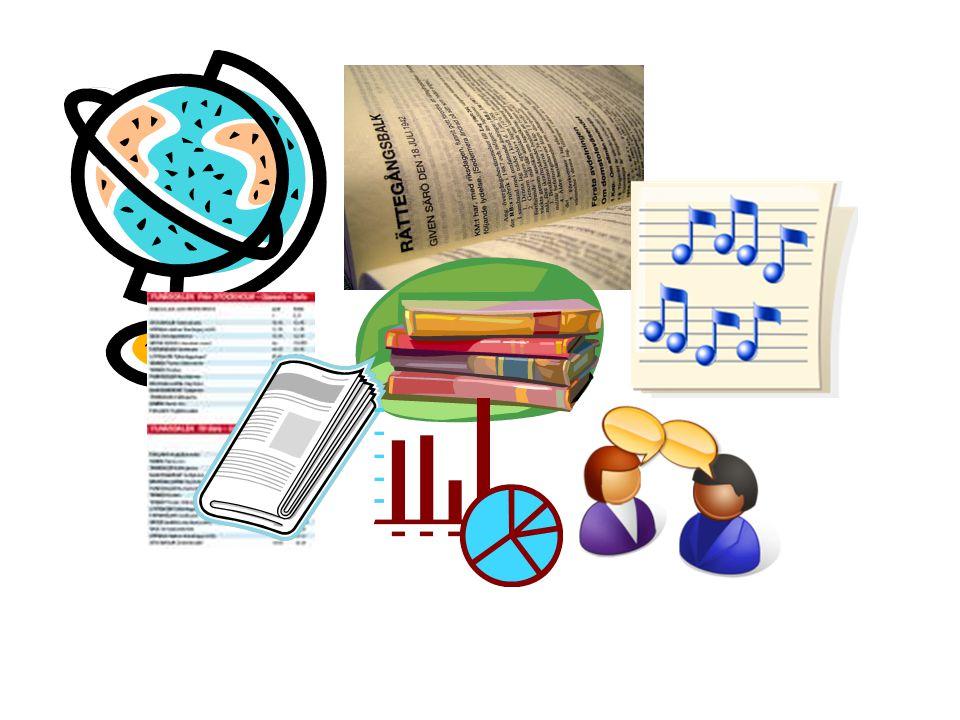 Information behövs i många olika sammanhang Informationsbehov och vad informationen ska användas till kan skifta från gång till gång.