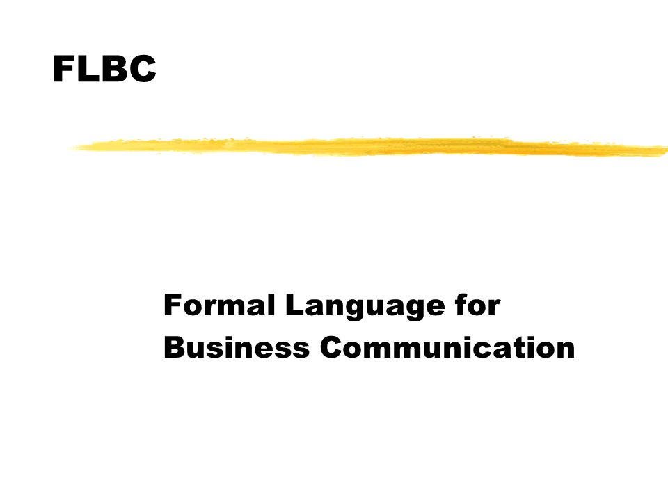 FLBC Formal Language for Business Communication