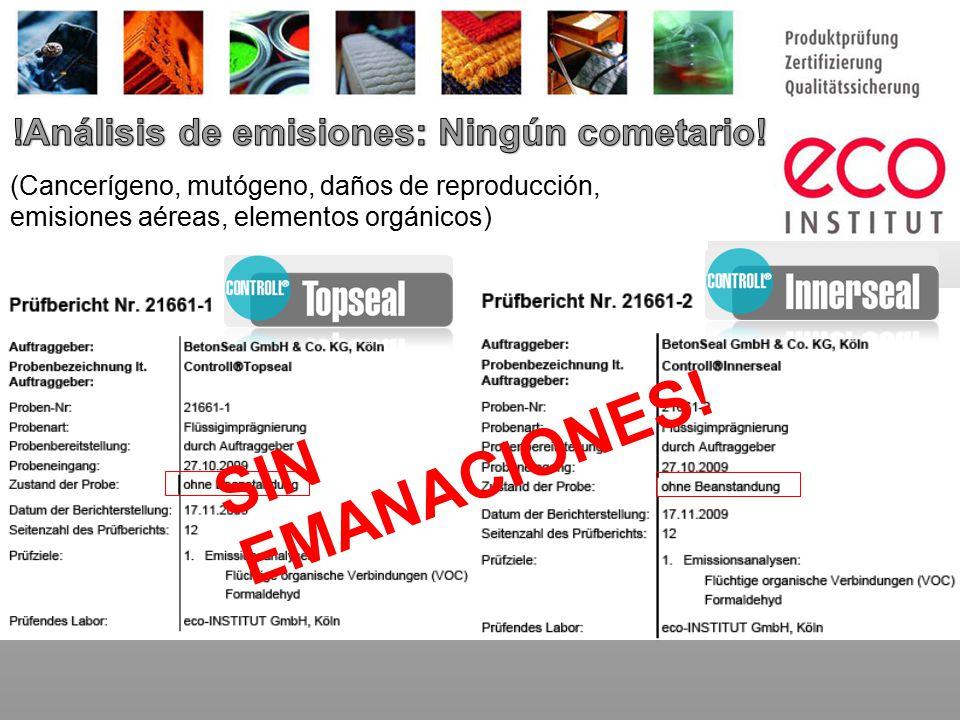 (Cancerígeno, mutógeno, daños de reproducción, emisiones aéreas, elementos orgánicos) S I N E M A N A C I O N E S !