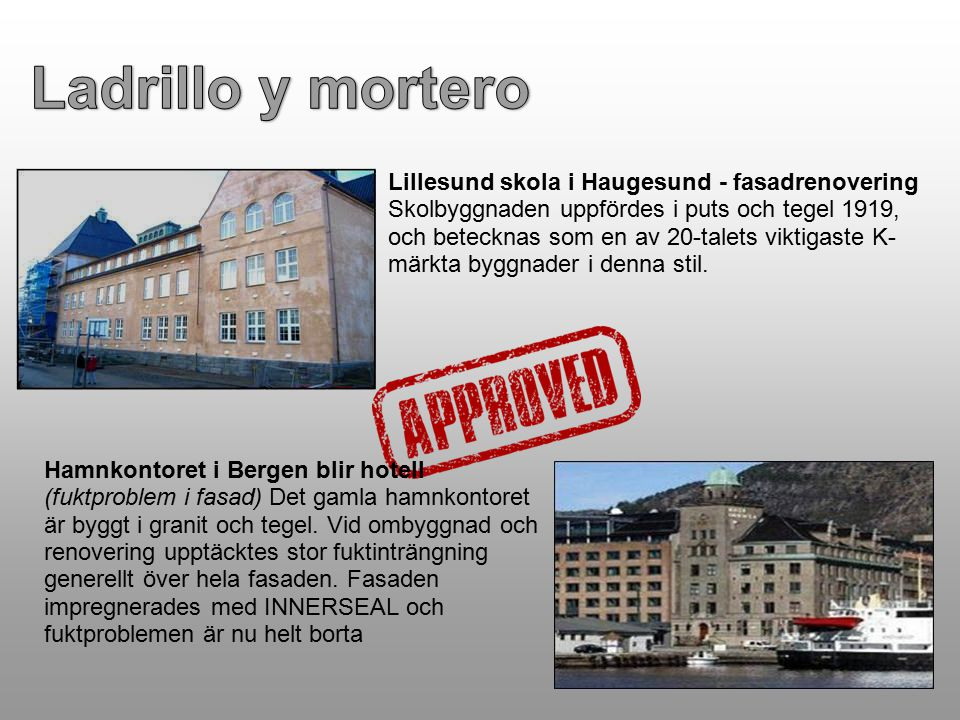 Lillesund skola i Haugesund - fasadrenovering Skolbyggnaden uppfördes i puts och tegel 1919, och betecknas som en av 20-talets viktigaste K- märkta by
