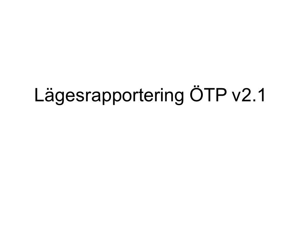 Lägesrapportering ÖTP v2.1