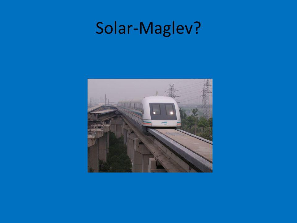 Solar-Maglev?