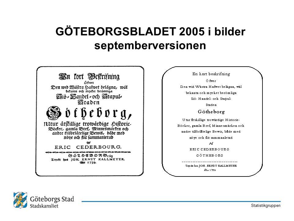 Statistikgruppen GÖTEBORGSBLADET 2005 i bilder septemberversionen