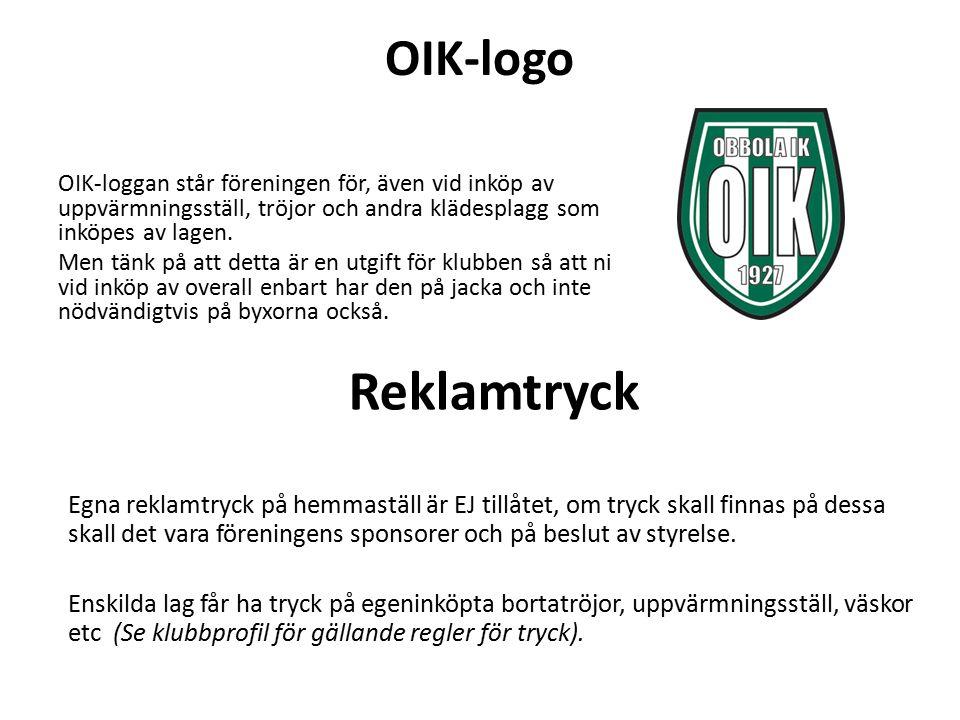 OIK-logo OIK-loggan står föreningen för, även vid inköp av uppvärmningsställ, tröjor och andra klädesplagg som inköpes av lagen. Men tänk på att detta