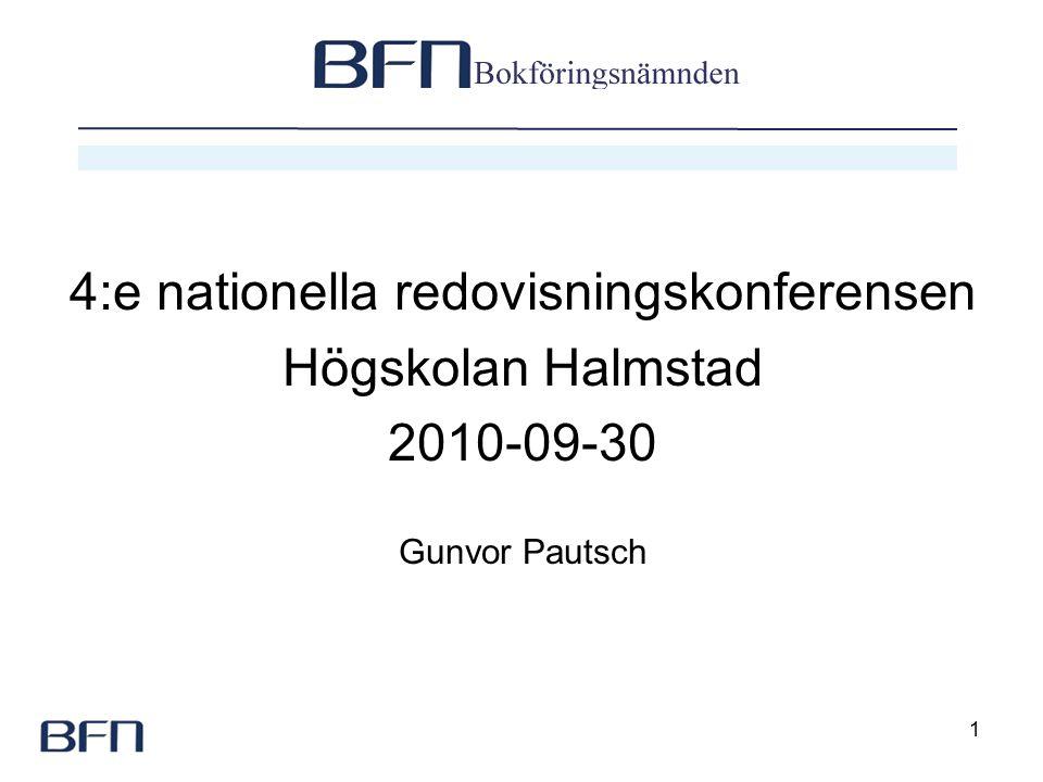 1 4:e nationella redovisningskonferensen Högskolan Halmstad 2010-09-30 Gunvor Pautsch