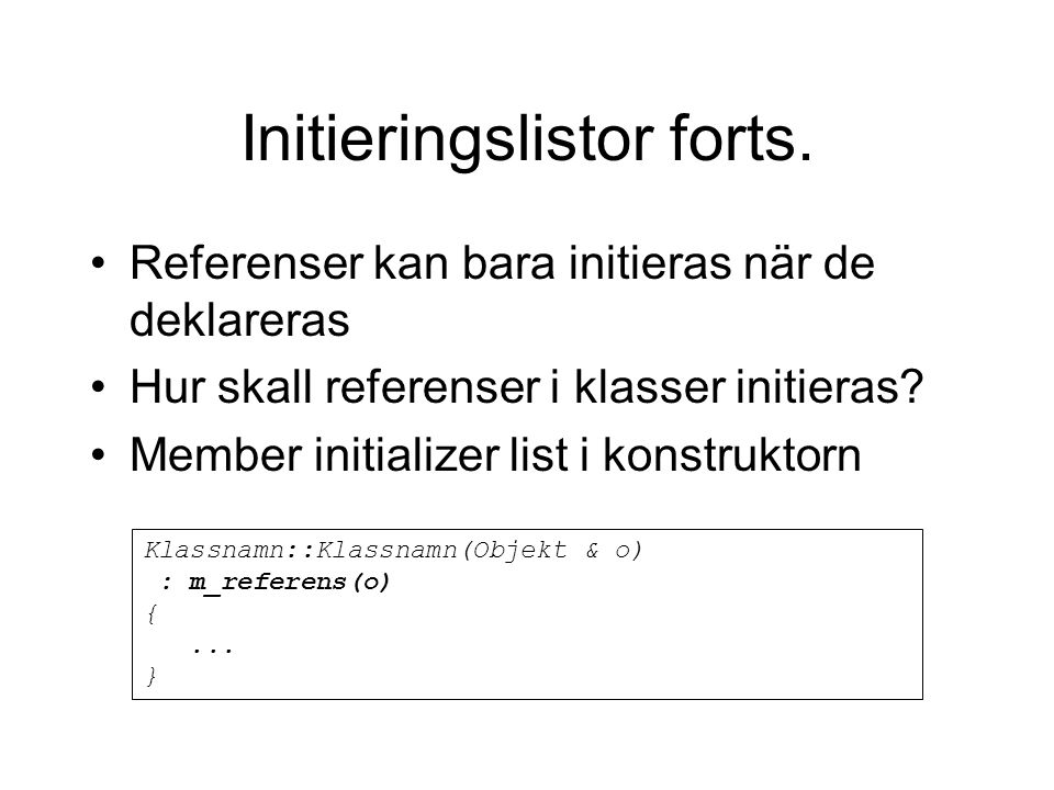 Initieringslistor forts.