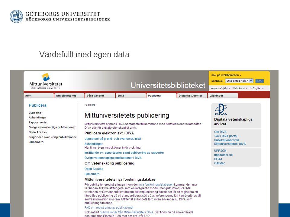 www.gu.se Värdefullt med egen data