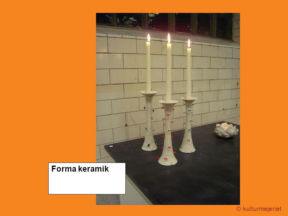 © kulturmejeriet Forma keramik
