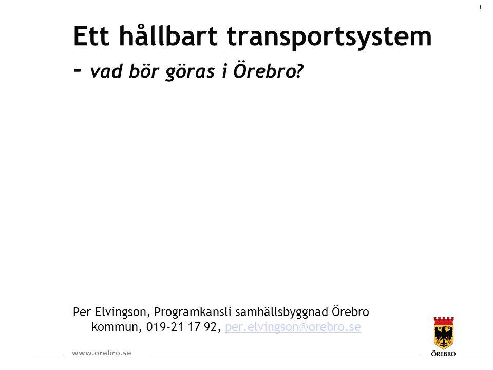 2 www.orebro.se Hur reser vi idag jämfört med 50-talet.
