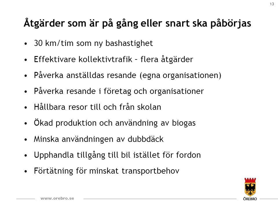 14 www.orebro.se Exempel på viktiga åtgärder utanför kommunens kontroll...