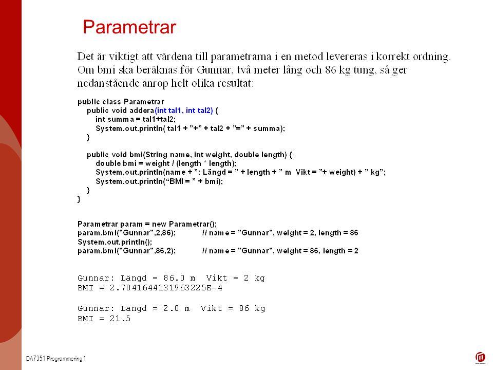 DA7351 Programmering 1 Parametrar
