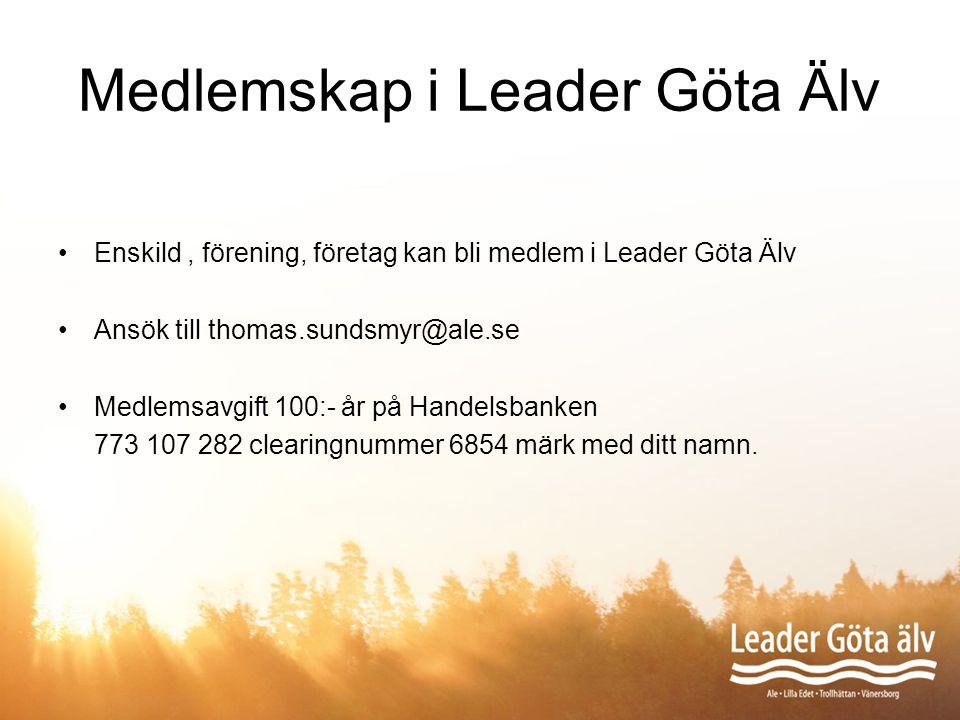 Medlemskap i Leader Göta Älv Enskild, förening, företag kan bli medlem i Leader Göta Älv Ansök till thomas.sundsmyr@ale.se Medlemsavgift 100:- år på H