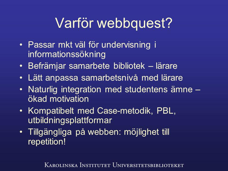 Varför webbquest.
