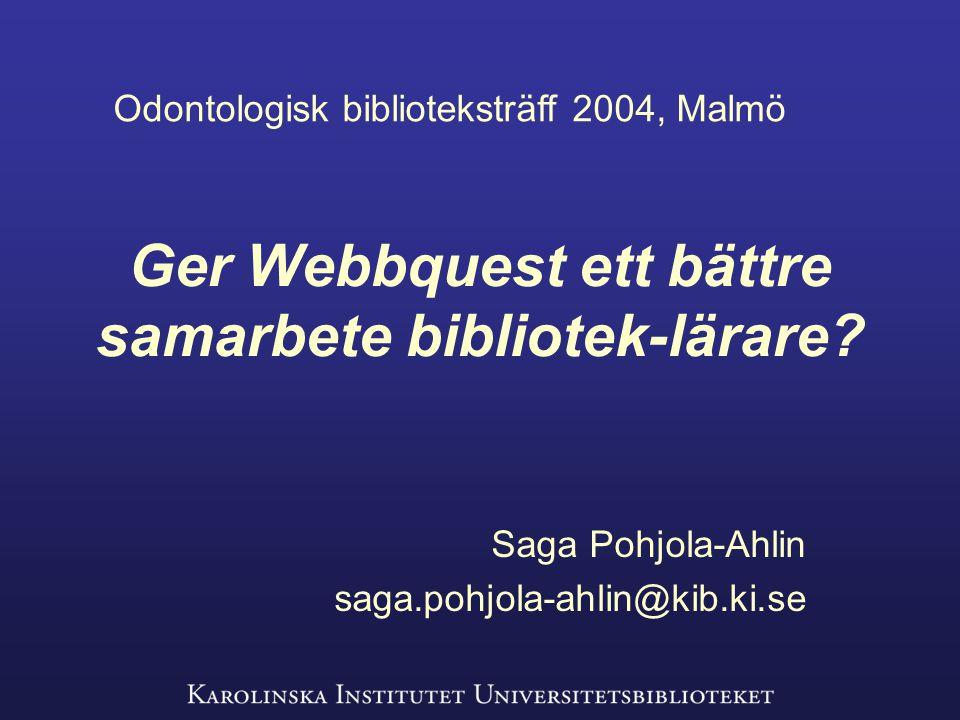 Ger Webbquest ett bättre samarbete bibliotek-lärare.