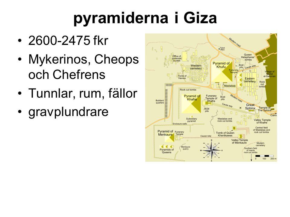 pyramiderna i Giza 2600-2475 fkr Mykerinos, Cheops och Chefrens Tunnlar, rum, fällor gravplundrare