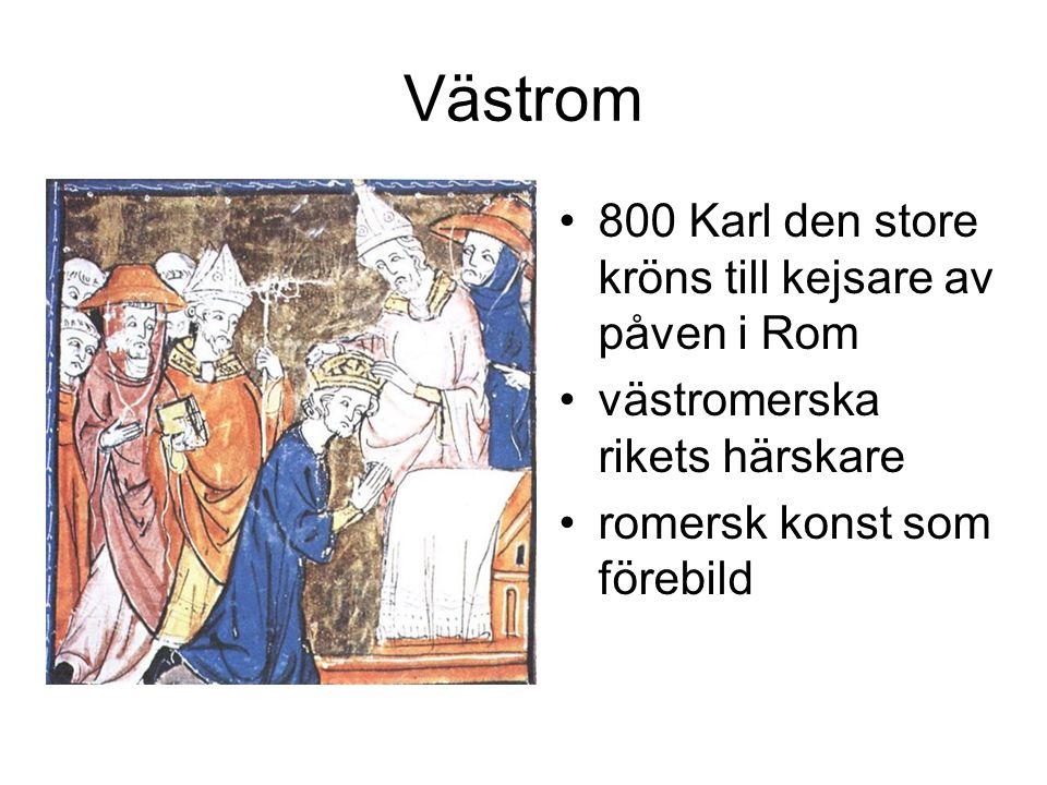 Västrom 800 Karl den store kröns till kejsare av påven i Rom västromerska rikets härskare romersk konst som förebild
