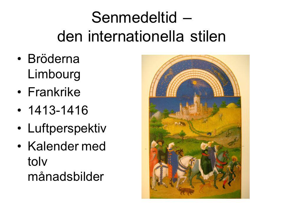 Senmedeltid – den internationella stilen Bröderna Limbourg Frankrike 1413-1416 Luftperspektiv Kalender med tolv månadsbilder