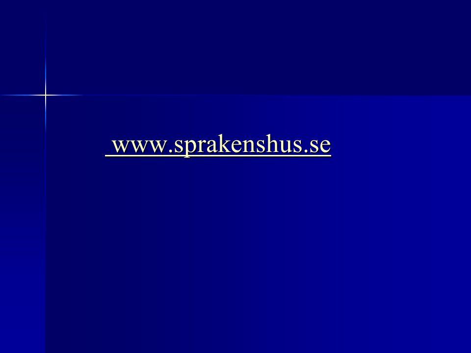 www.sprakenshus.se www.sprakenshus.se