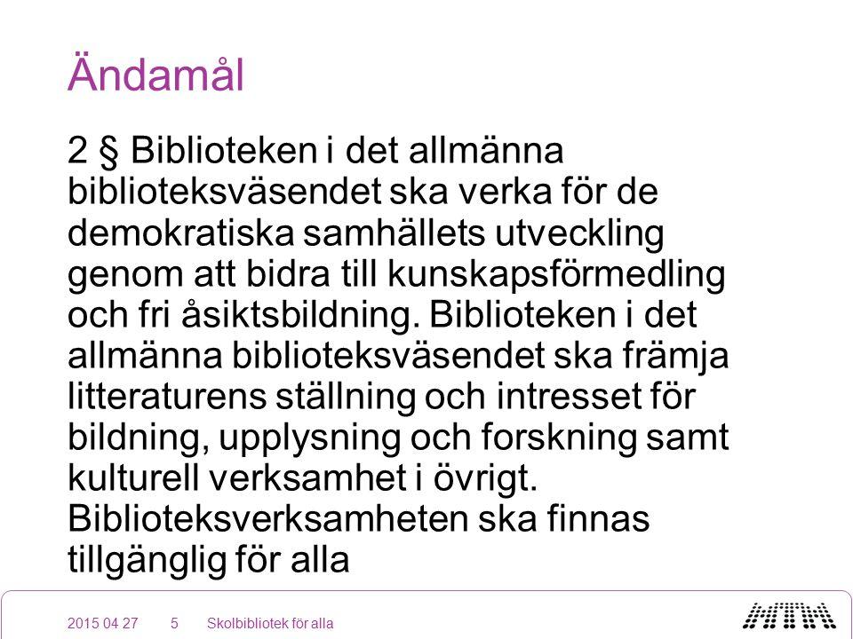 Ändamål 2 § Biblioteken i det allmänna biblioteksväsendet ska verka för de demokratiska samhällets utveckling genom att bidra till kunskapsförmedling och fri åsiktsbildning.