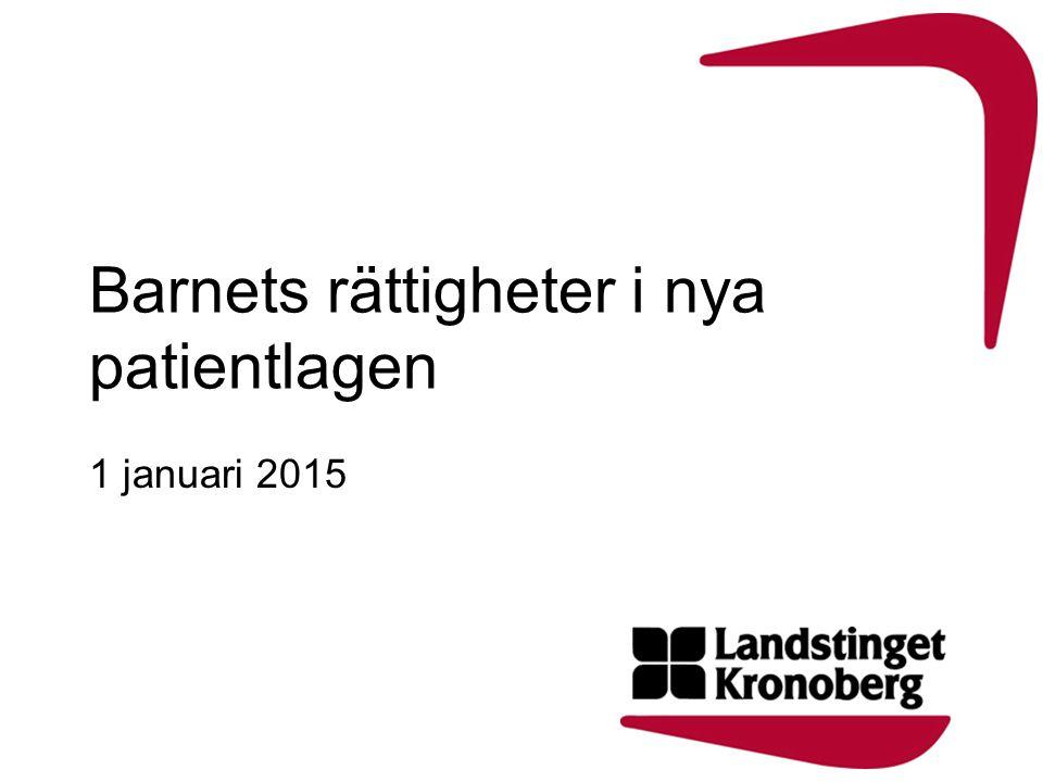 Barnets rättigheter i nya patientlagen 1 januari 2015