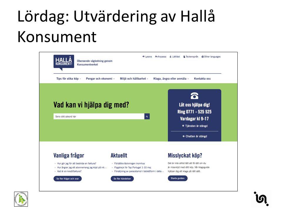 Lördag: Utvärdering av Hallå Konsument