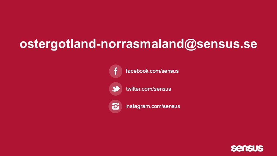 facebook.com/sensus twitter.com/sensus instagram.com/sensus ostergotland-norrasmaland@sensus.se