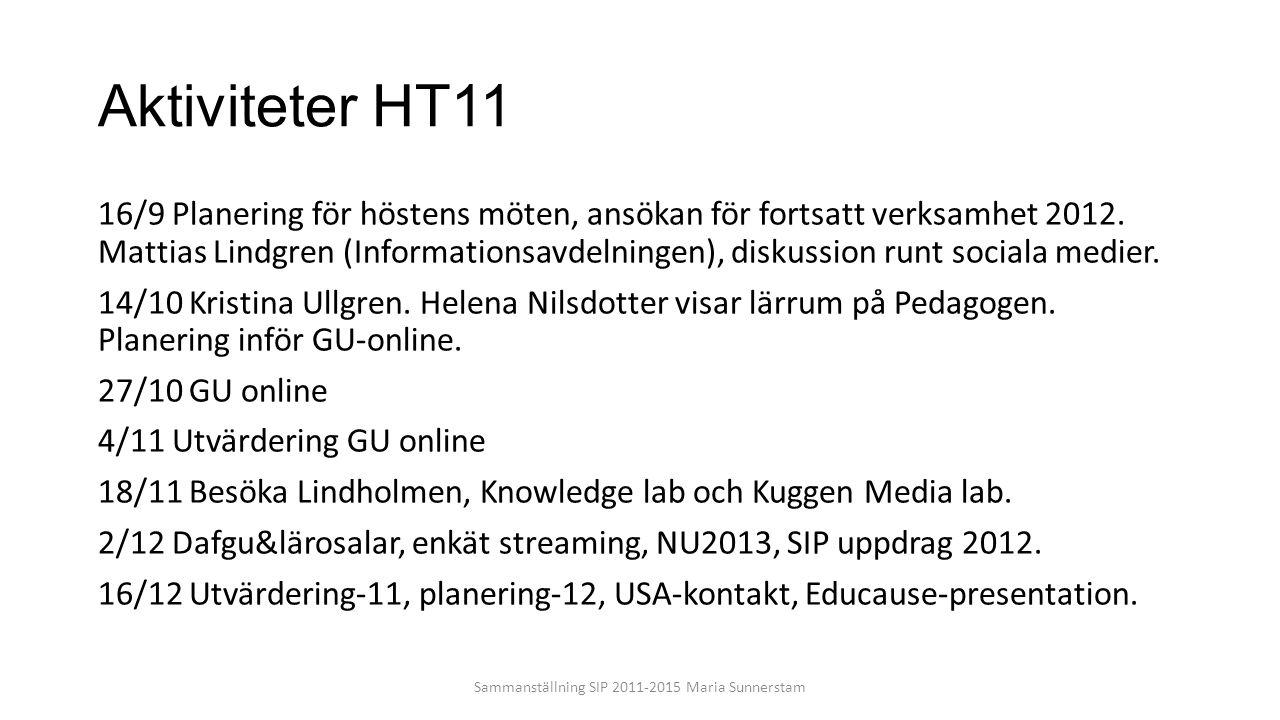 Aktiviteter HT11 16/9 Planering för höstens möten, ansökan för fortsatt verksamhet 2012. Mattias Lindgren (Informationsavdelningen), diskussion runt s