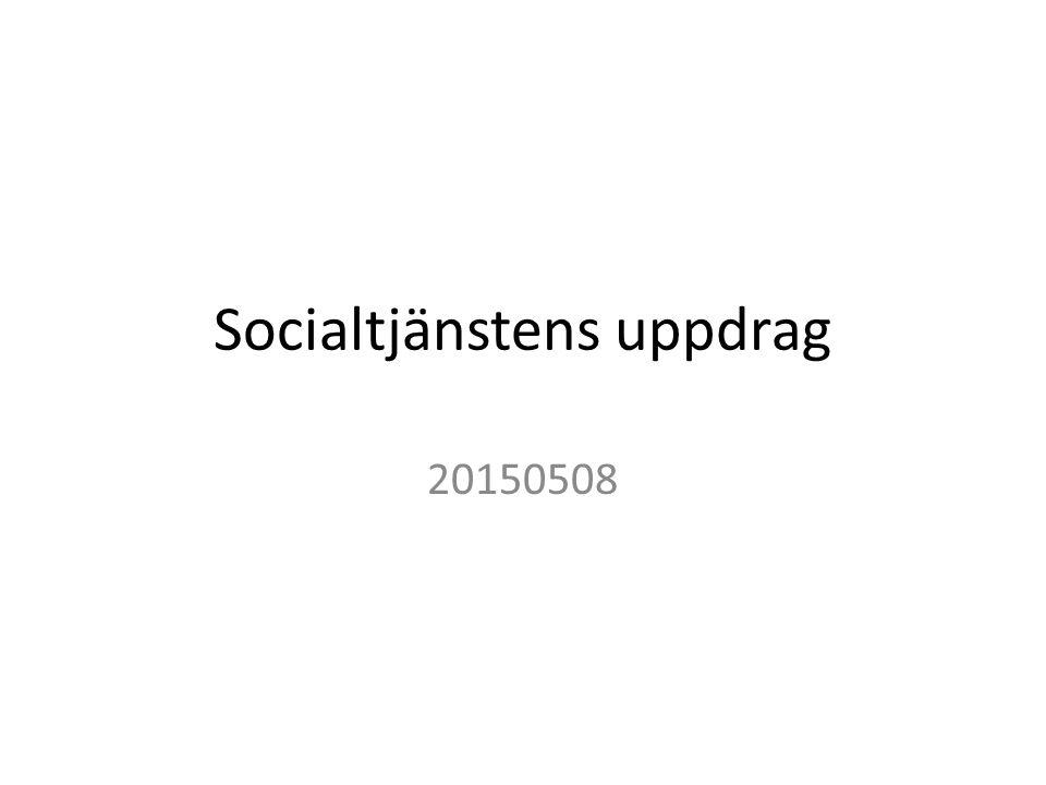 Socialtjänstens uppdrag 20150508