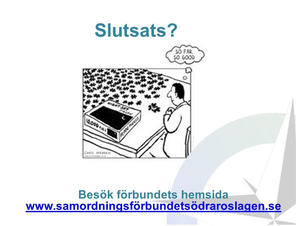 Slutsats? Besök förbundets hemsida www.samordningsförbundetsödraroslagen.se www.samordningsförbundetsödraroslagen.se