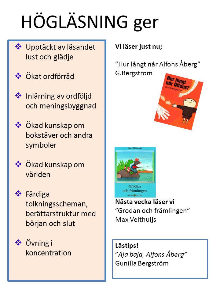 """Lästips! """"Aja baja, Alfons Åberg"""" Gunilla Bergström  Upptäckt av läsandet lust och glädje  Ökat ordförråd  Inlärning av ordföljd och meningsbyggnad"""