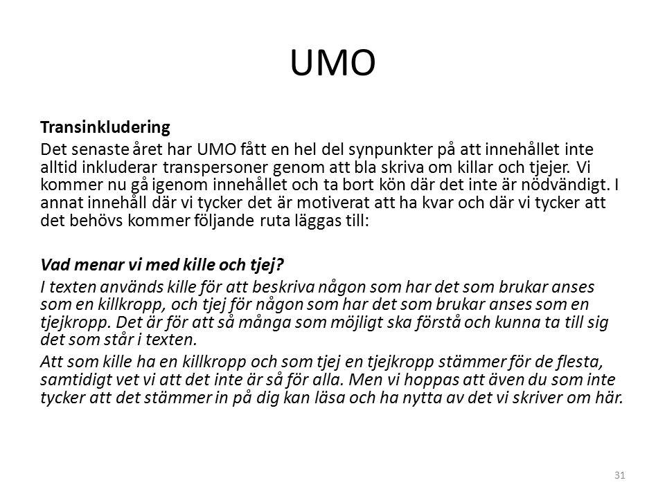 UMO Marknadsaktiviteter UMO medverkade på FSUM-konferensen (Föreningen för Sveriges Ungdomsmottagningar) där vi föreläste och deltog med en monter.