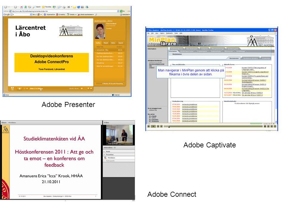 Adobe Presenter Adobe Connect Adobe Captivate