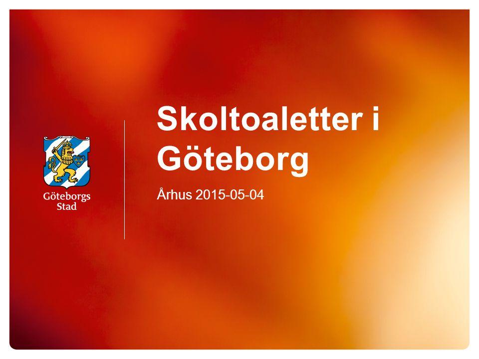 Skoltoaletter i Göteborg Århus 2015-05-04