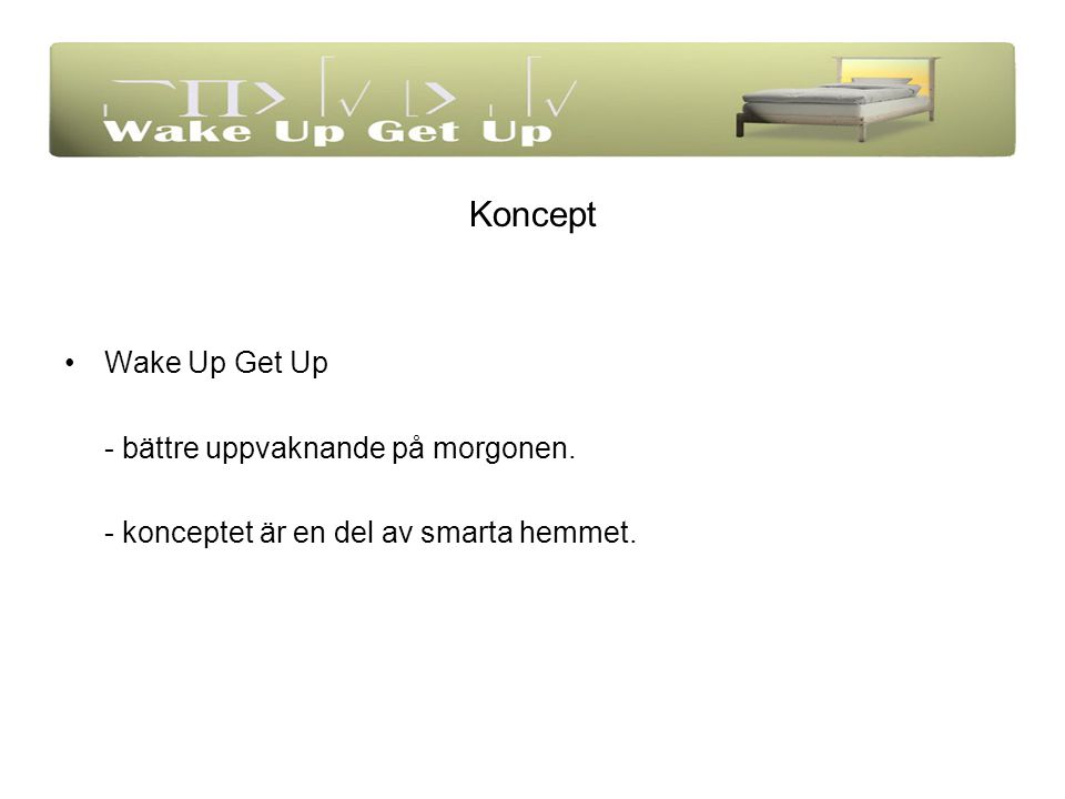 Koncept Wake Up Get Up - bättre uppvaknande på morgonen. - konceptet är en del av smarta hemmet.