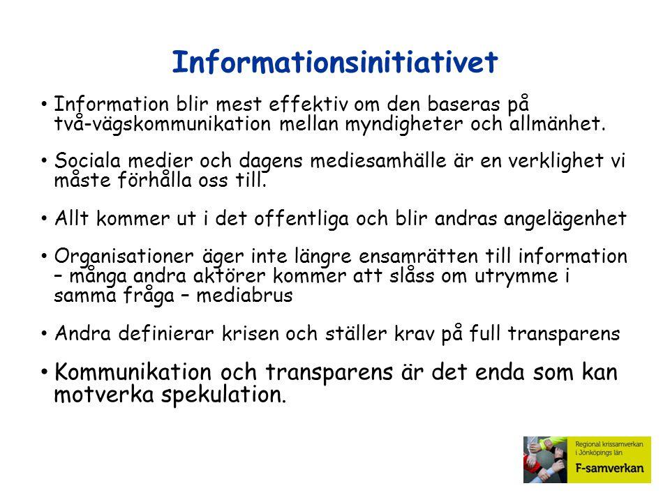 Information blir mest effektiv om den baseras på två-vägskommunikation mellan myndigheter och allmänhet. Sociala medier och dagens mediesamhälle är en