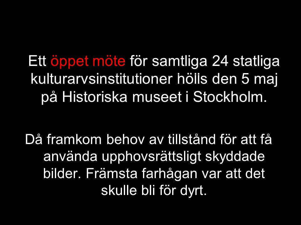 Ett öppet möte för samtliga 24 statliga kulturarvsinstitutioner hölls den 5 maj på Historiska museet i Stockholm.