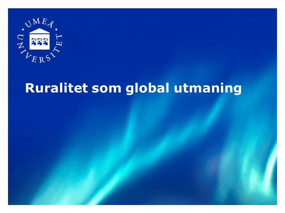 Ruralitet som global utmaning