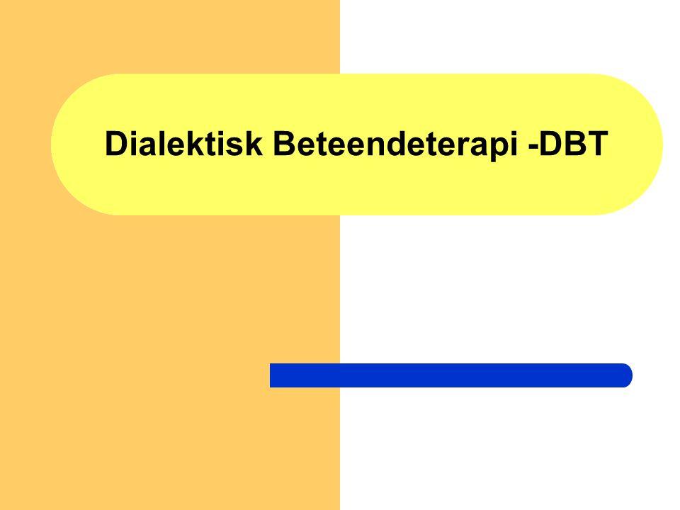 Dialektisk Beteendeterapi -DBT
