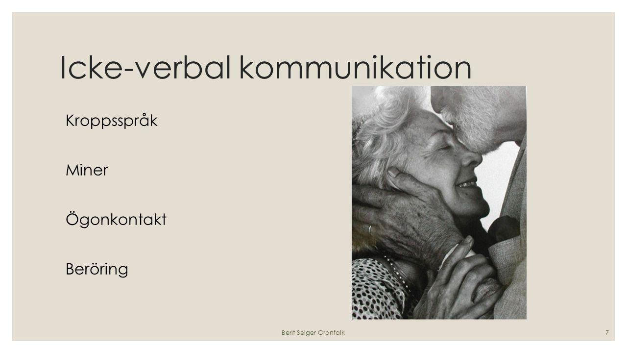 Icke-verbal kommunikation Kroppsspråk Miner Ögonkontakt Beröring Berit Seiger Cronfalk7