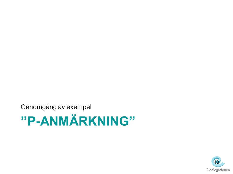 """""""P-ANMÄRKNING"""" Genomgång av exempel 48"""