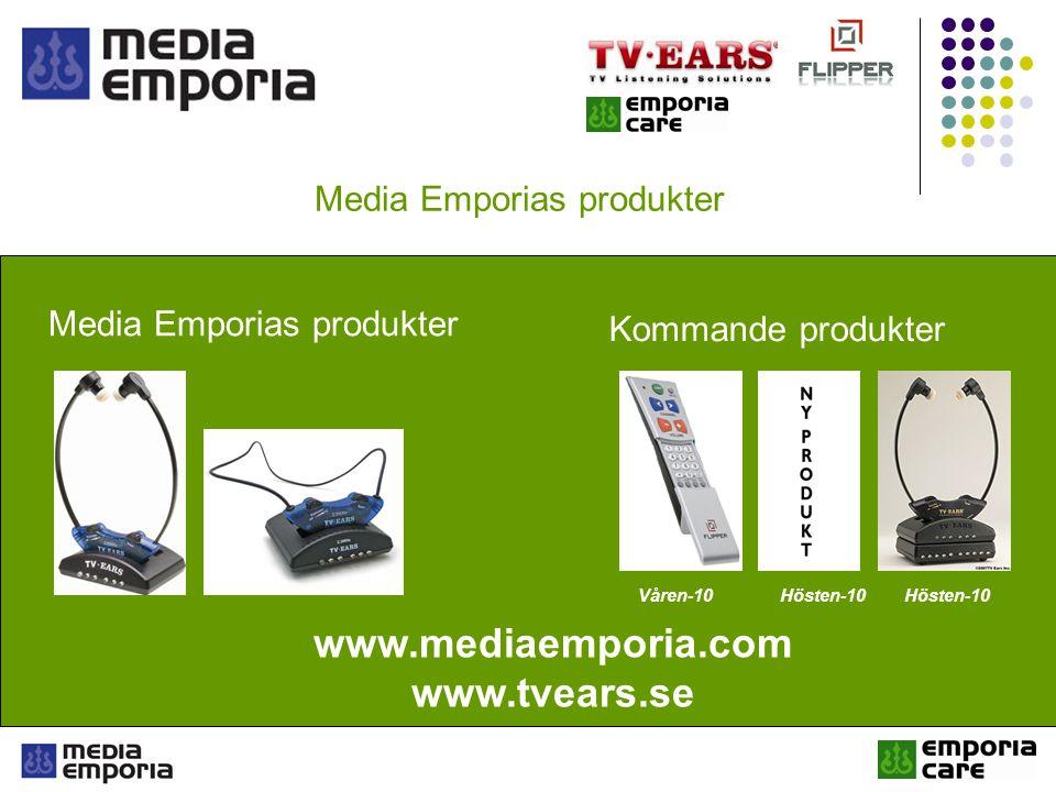 Media Emporias produkter Kommande produkter Våren-10Hösten-10 Media Emporias produkter www.mediaemporia.com www.tvears.se