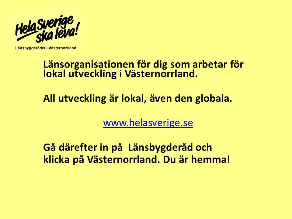 Länsorganisationen för dig som arbetar för lokal utveckling i Västernorrland.