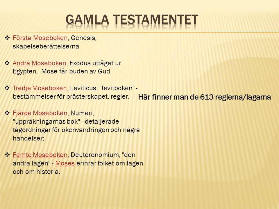  Första Moseboken, Genesis, skapelseberättelserna Första Moseboken  Andra Moseboken, Exodus uttåget ur Egypten.