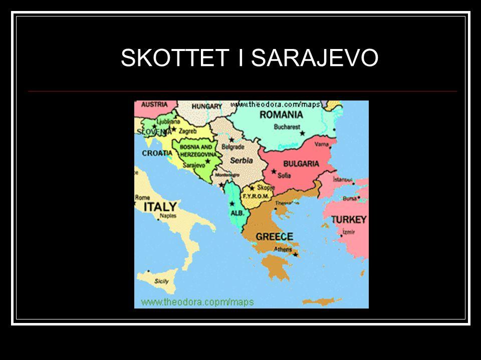SKOTTET I SARAJEVO