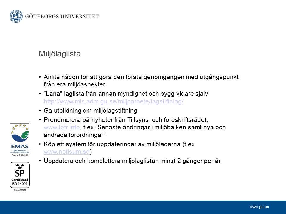 """www.gu.se Miljölaglista Anlita någon för att göra den första genomgången med utgångspunkt från era miljöaspekter """"Låna"""" laglista från annan myndighet"""
