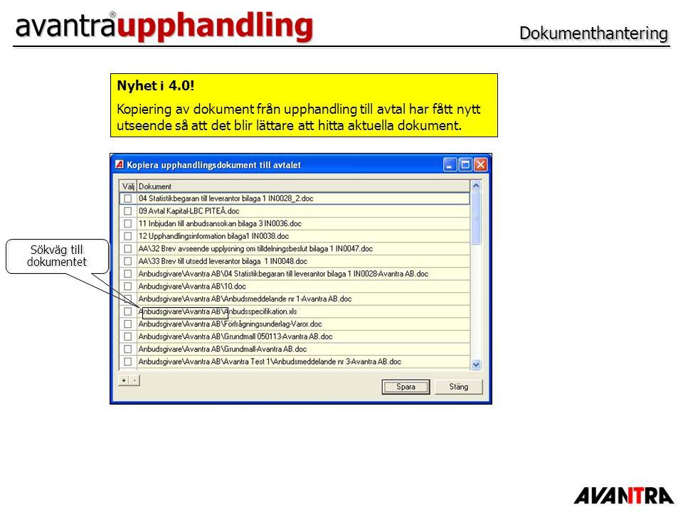 DokumenthanteringDokumenthantering Nyhet i 4.0! Kopiering av dokument från upphandling till avtal har fått nytt utseende så att det blir lättare att h