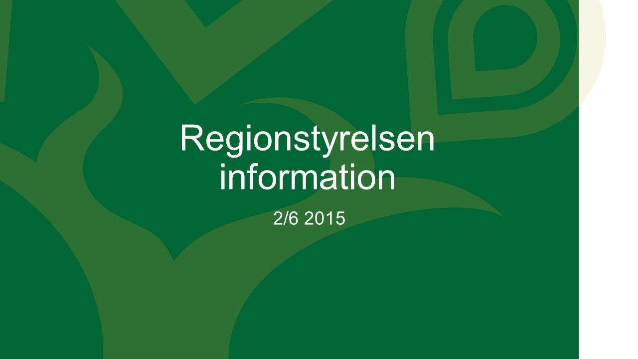 Regionstyrelsen information 2/6 2015
