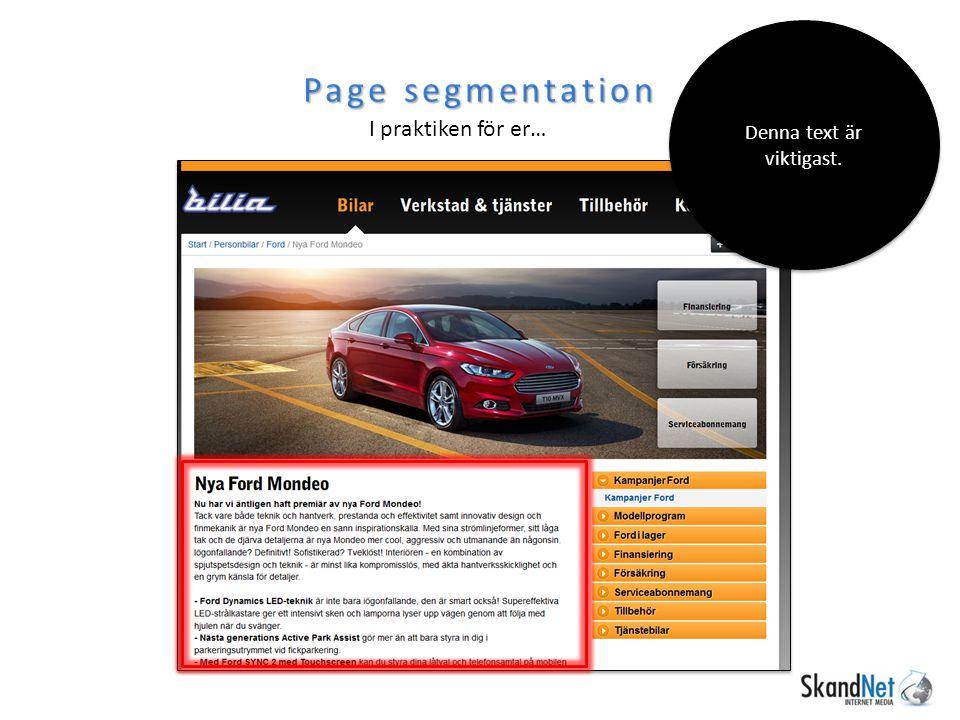 Page segmentation I praktiken för er… Denna text är viktigast.