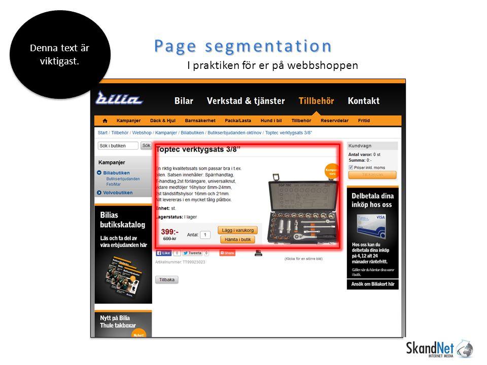 Page segmentation I praktiken för er på webbshoppen Denna text är viktigast.